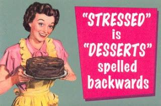Stressed is Dessert